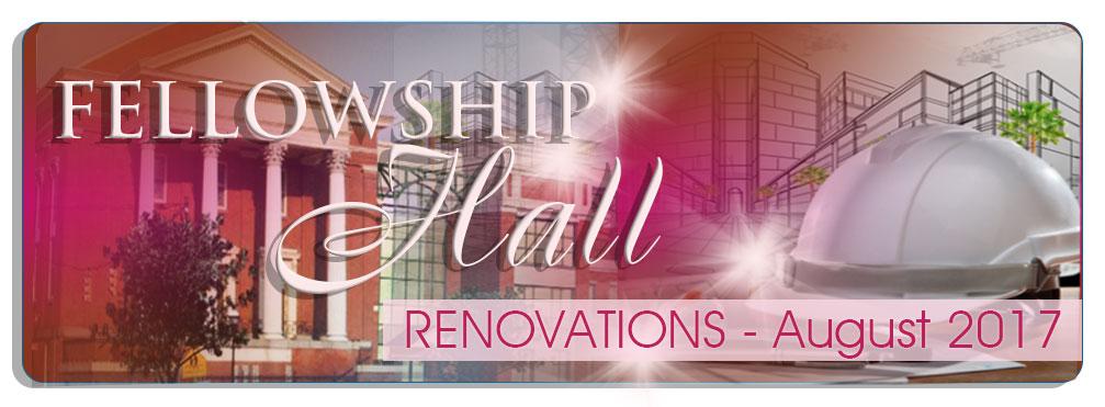 Banner---2017---Renovation---Fellowship-Hall